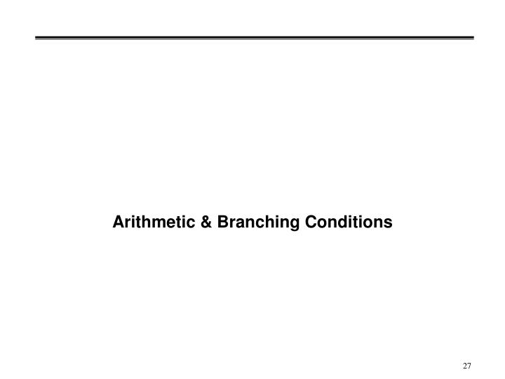 Arithmetic & Branching Conditions