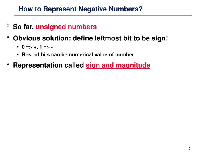 How to represent negative numbers