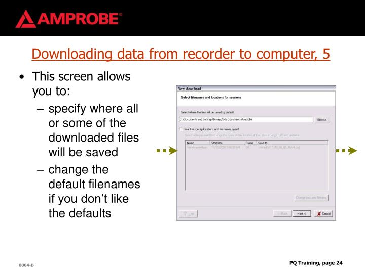 Downloading data from recorder to computer, 5