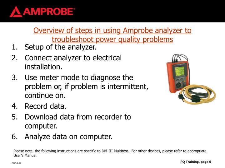 Overview of steps in using Amprobe analyzer to troubleshoot power quality problems