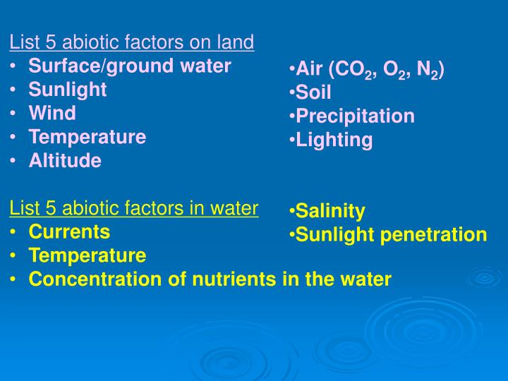 List 5 abiotic factors on land