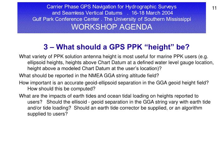 "3 – What should a GPS PPK ""height"" be?"