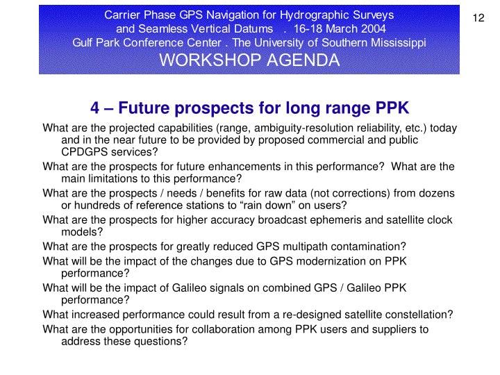 4 – Future prospects for long range PPK