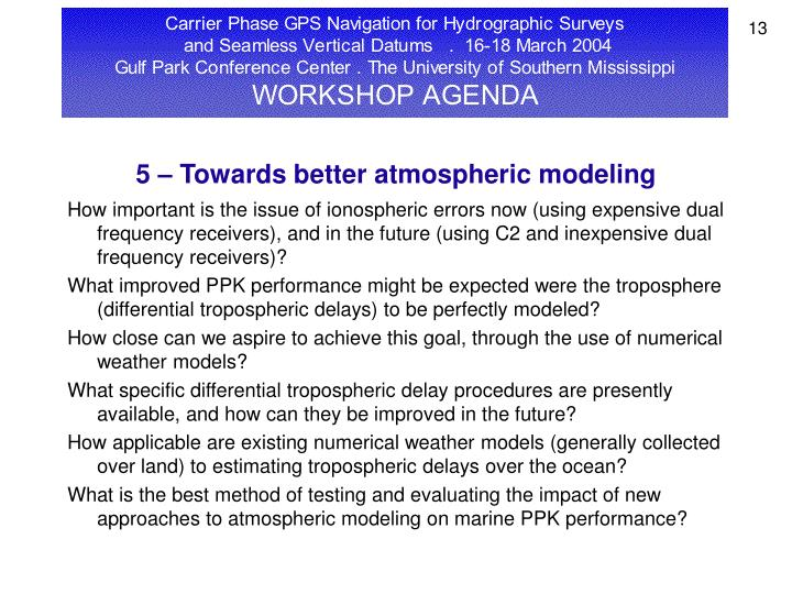 5 – Towards better atmospheric modeling
