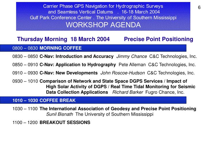 Thursday Morning  18 March 2004         Precise Point Positioning