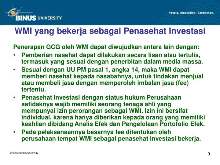 WMI yang bekerja sebagai Penasehat Investasi