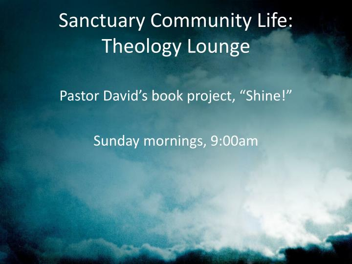 Sanctuary Community Life:
