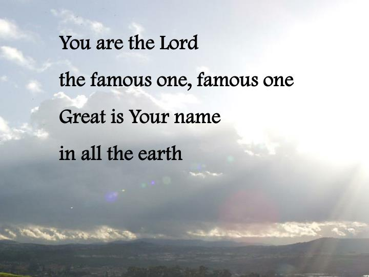 You are the Lord