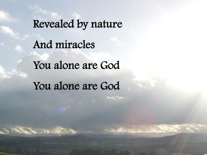 Revealed by nature