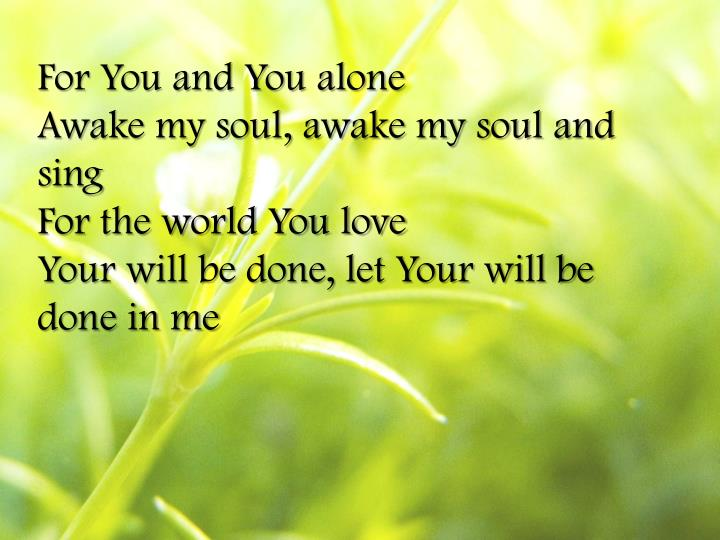 For You and You alone