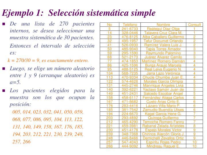 Ejemplo 1:  Selección sistemática simple