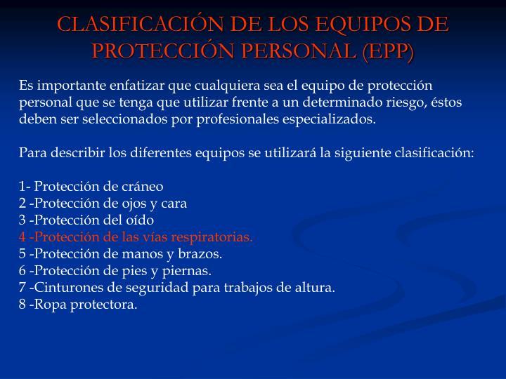 CLASIFICACIÓN DE LOS EQUIPOS DE