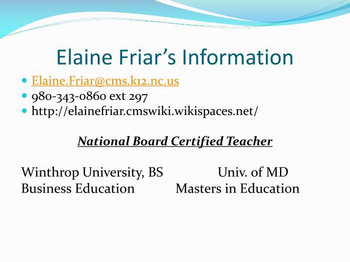 Elaine Friar's Information