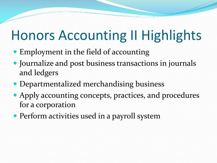 Honors Accounting II Highlights