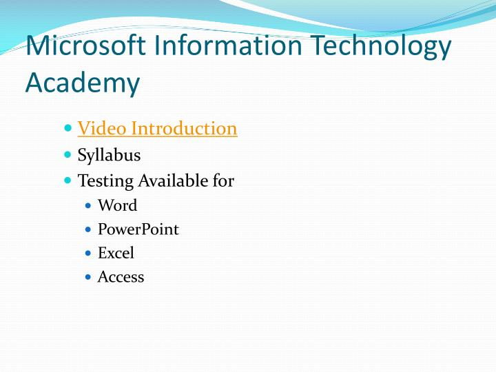 Microsoft Information Technology Academy