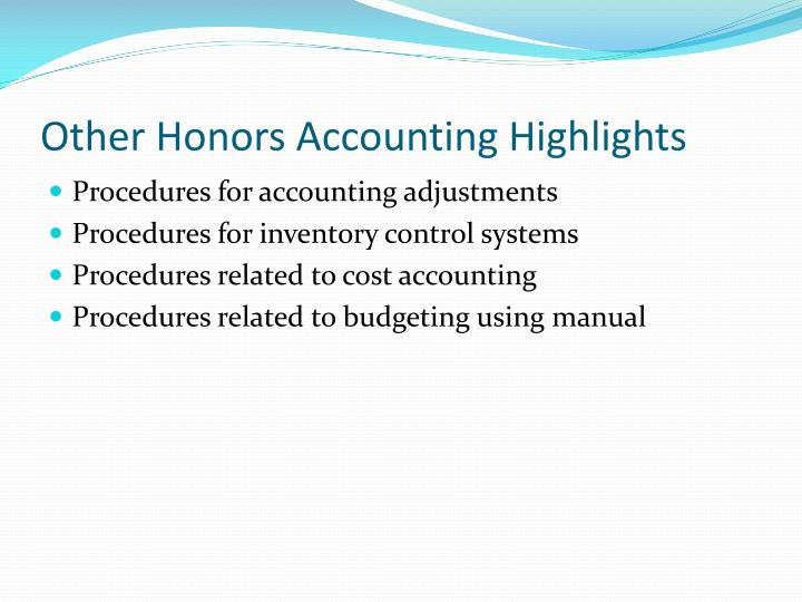 Other Honors Accounting Highlights