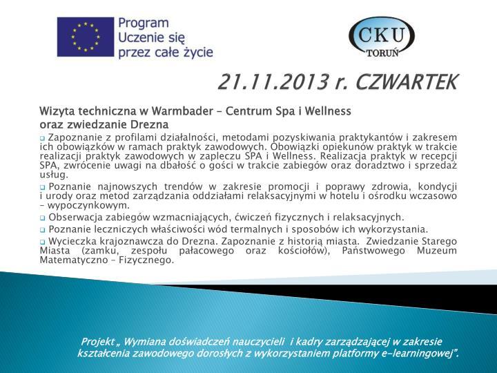 21.11.2013 r. CZWARTEK