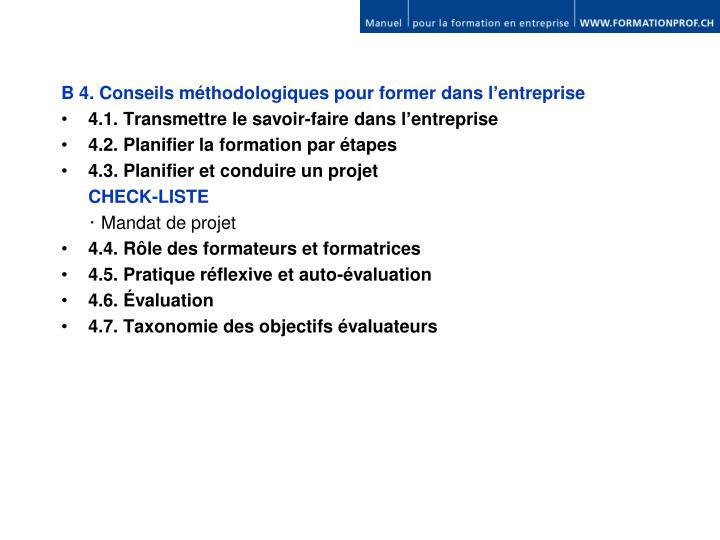 B 4. Conseils méthodologiques pour former
