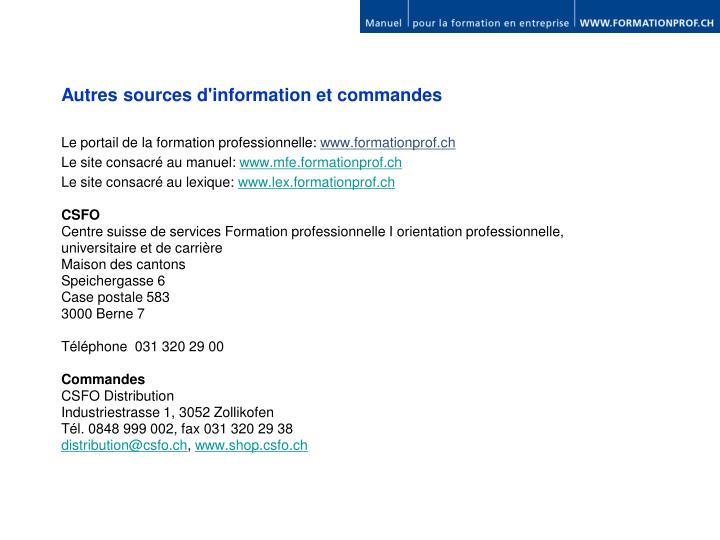 Autres sources d'information et commandes