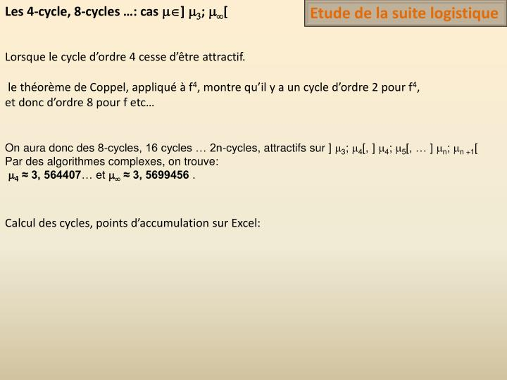 Les 4-cycle, 8-cycles …: cas