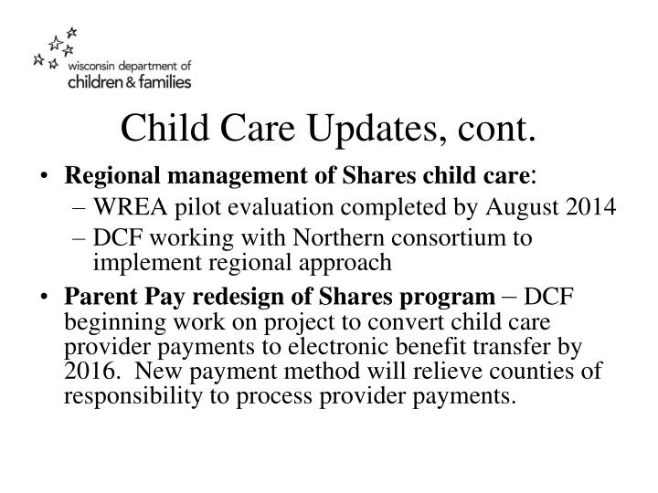 Child Care Updates, cont.