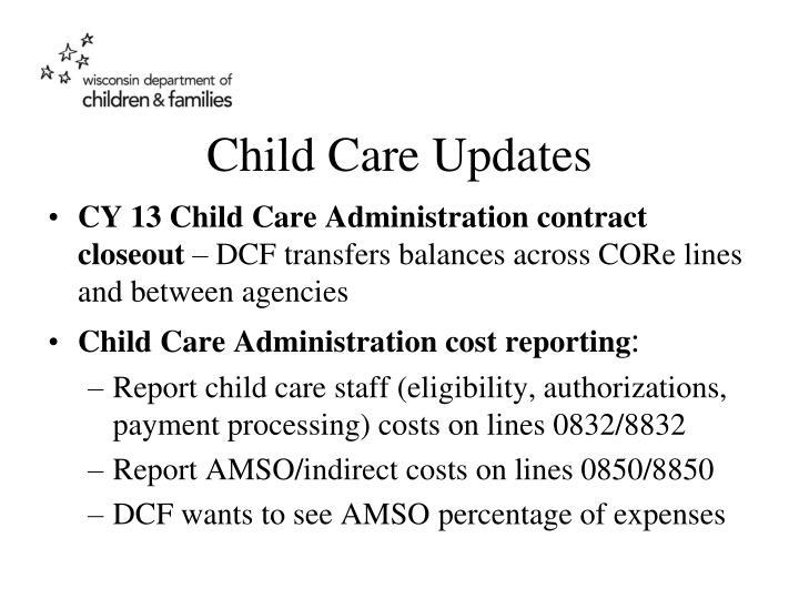 Child Care Updates