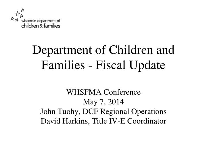 Department of children and families fiscal update