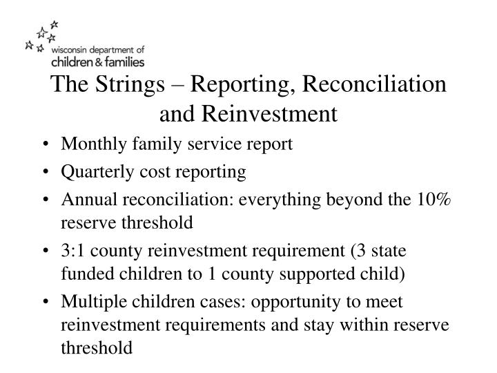 The Strings – Reporting, Reconciliation and Reinvestment