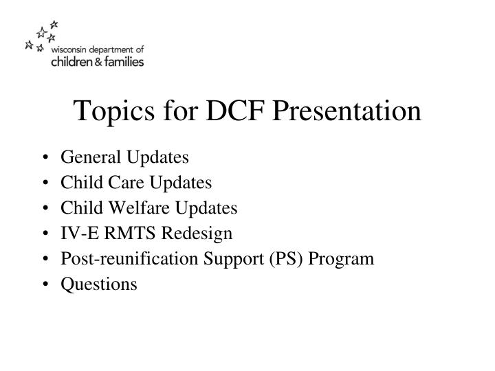 Topics for DCF Presentation
