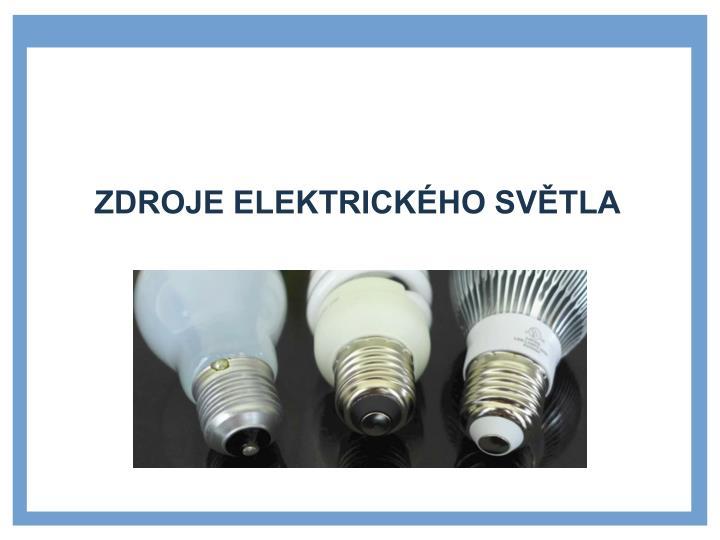 Zdroje elektrického světla