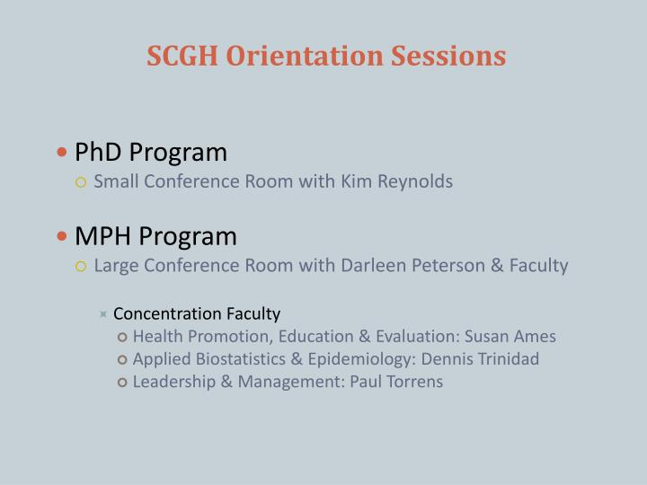 SCGH Orientation Sessions