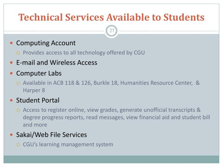 Technical Services Available to Students