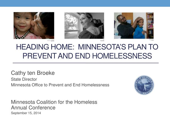 Heading home minnesota s plan to prevent and end homelessness