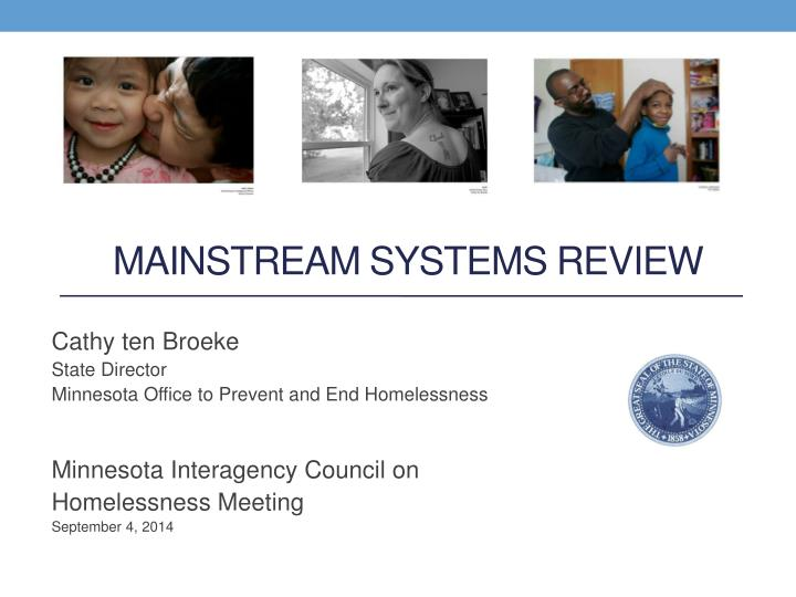 Mainstream Systems Review