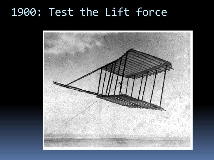 1900: Test the Lift force