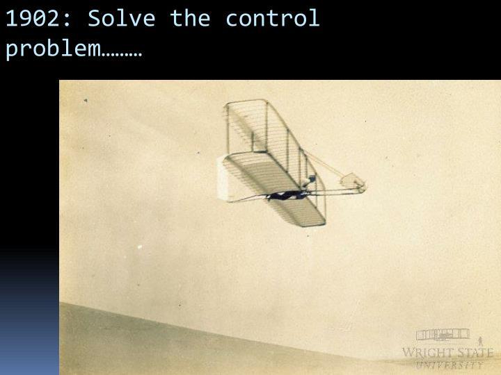 1902: Solve the control problem………