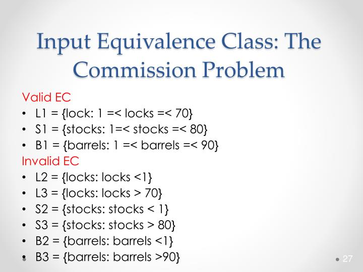 Input Equivalence Class: The Commission Problem