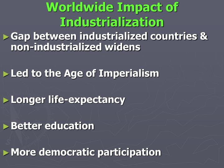 Worldwide Impact of Industrialization