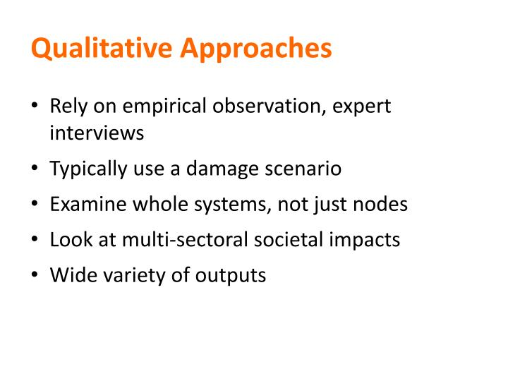 Qualitative Approaches