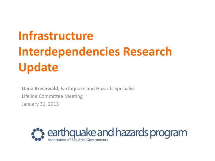 Infrastructure Interdependencies Research Update