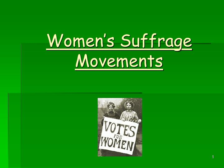 Women s suffrage movements