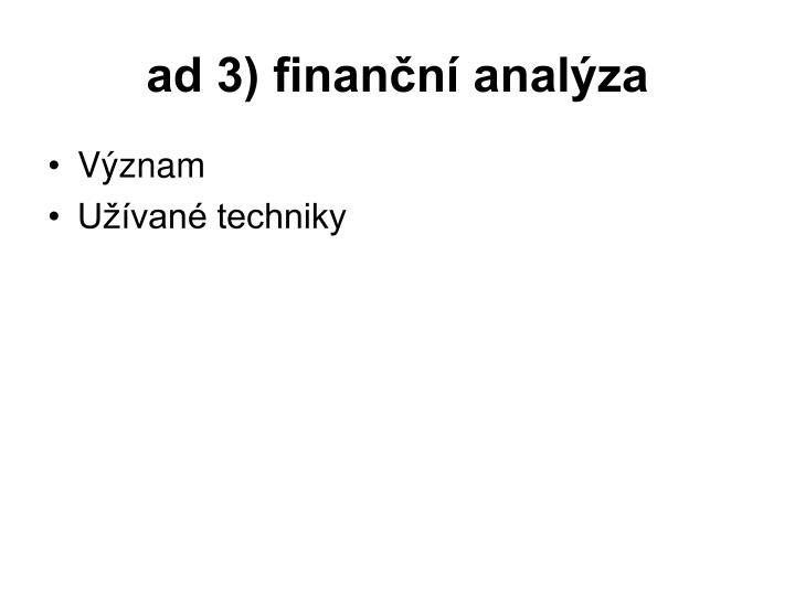 ad 3) finanční analýza