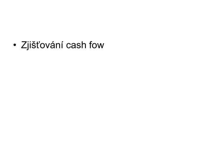 Zjišťování cash fow
