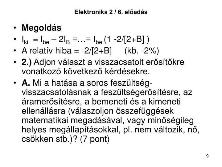 Elektronika 2 / 6. előadás