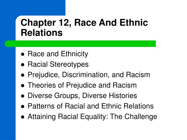 Chapter 12 race and ethnic relations