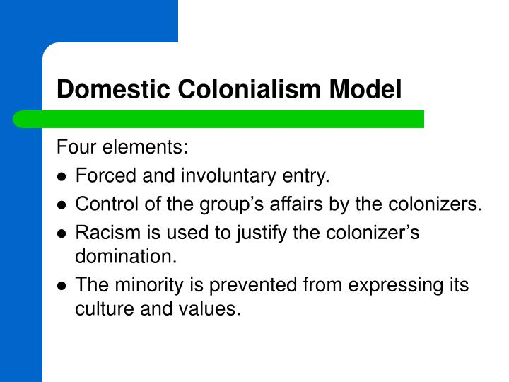 Domestic Colonialism Model