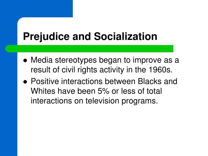 Prejudice and Socialization