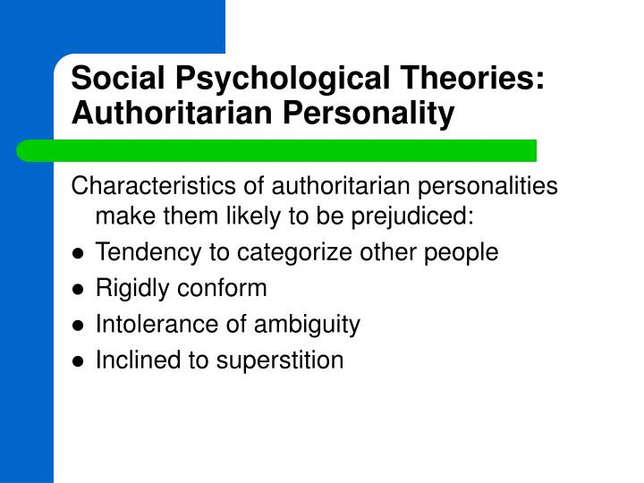Social Psychological Theories: Authoritarian Personality