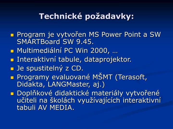 Technické požadavky: