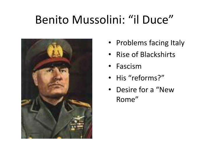 """Benito Mussolini: """"il Duce"""""""